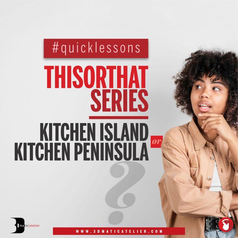 Kitchen Island or Kitchen Peninsula